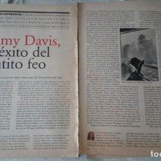 Coleccionismo de Periódico El País: SAMMY DAVIS, EL ÉXITO DEL PATITO FEO (EL PAIS SEMANAL CIRCA 1995). Lote 131391218