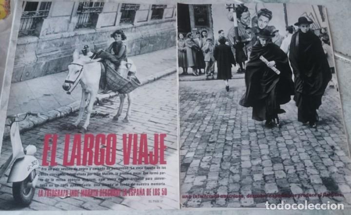 INGE MORATH EN ESPAÑA. EL LARGO VIAJE. (EL PAIS SEMANAL CIRCA 1995) (Coleccionismo - Revistas y Periódicos Modernos (a partir de 1.940) - Periódico El Páis)