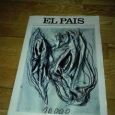 Coleccionismo de Periódico El País: EDICIÓN CONMEMORATIVA DE EL PAÍS. NÚM 10000.PORTADA ILUSTRADA POR MIQUEL BARCELÓ. 18 OCTUBRE 2004.. Lote 136424418