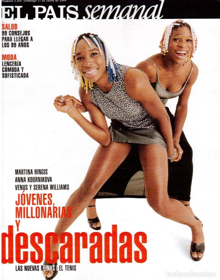 1999. RALF FIENNES. PETE SAMPRAS. MARÍA ESTEVE. VER SUMARIO. (Coleccionismo - Revistas y Periódicos Modernos (a partir de 1.940) - Periódico El Páis)