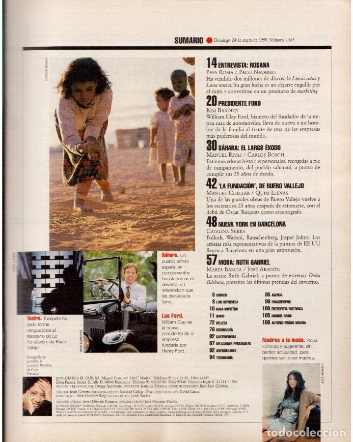 Coleccionismo de Periódico El País: 1999. ROSANA. WILLIAM FORD, PRESIDENTE. NUEVA YORK EN BARCELONA. RUTH GABRIEL. RAIMUNDO AMADOR. VER - Foto 2 - 138056826