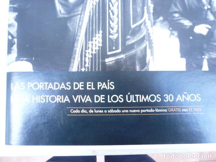 Coleccionismo de Periódico El País: LAS PORTADAS EL PAIS. UNA HISTORIA DE LOS ÚLTIMOS 30 AÑOS. 30 PORTADAS. DE 1976 A 2006 - Foto 2 - 138057910