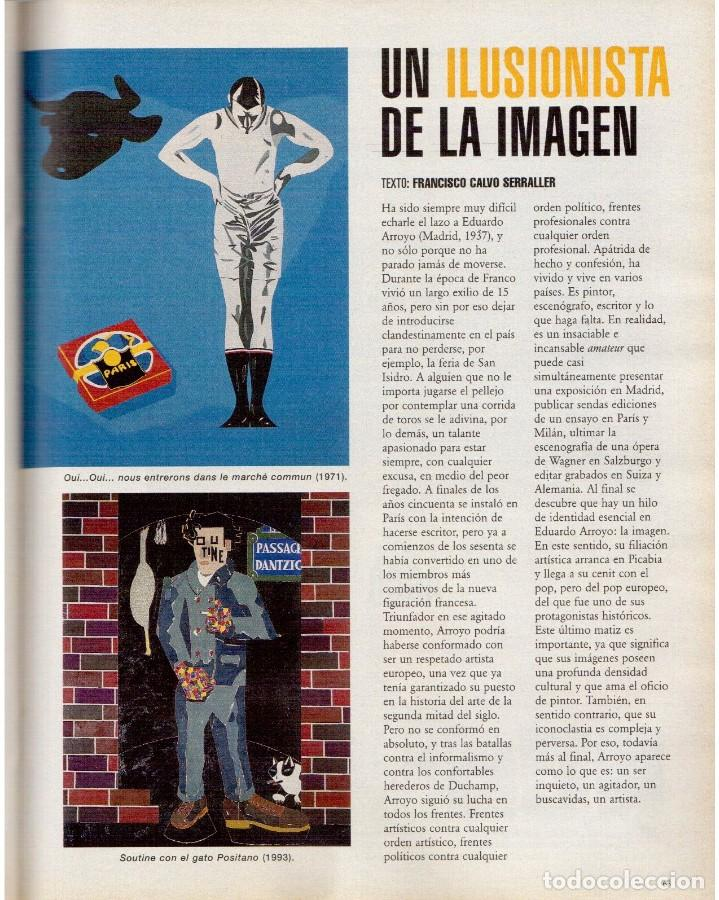 Coleccionismo de Periódico El País: 1999. EDUARDO ARROYO. 20 PÁGS. LUIS CIGES. MICHAEL JORDAN. CARBAGE. HIJAS DEL SOL. VER SUMARIO. - Foto 11 - 138062454