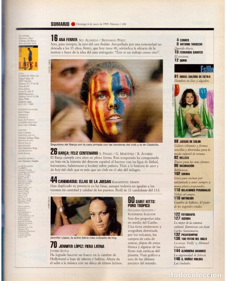 Coleccionismo de Periódico El País: 1999. BARÇA, CENTENARIO FELIZ. ANA FERRER, DESPUÉS DEL CASO ROLDÁN. SAINT KITTS. JENNIFER LÓPEZ. VER - Foto 2 - 138615062