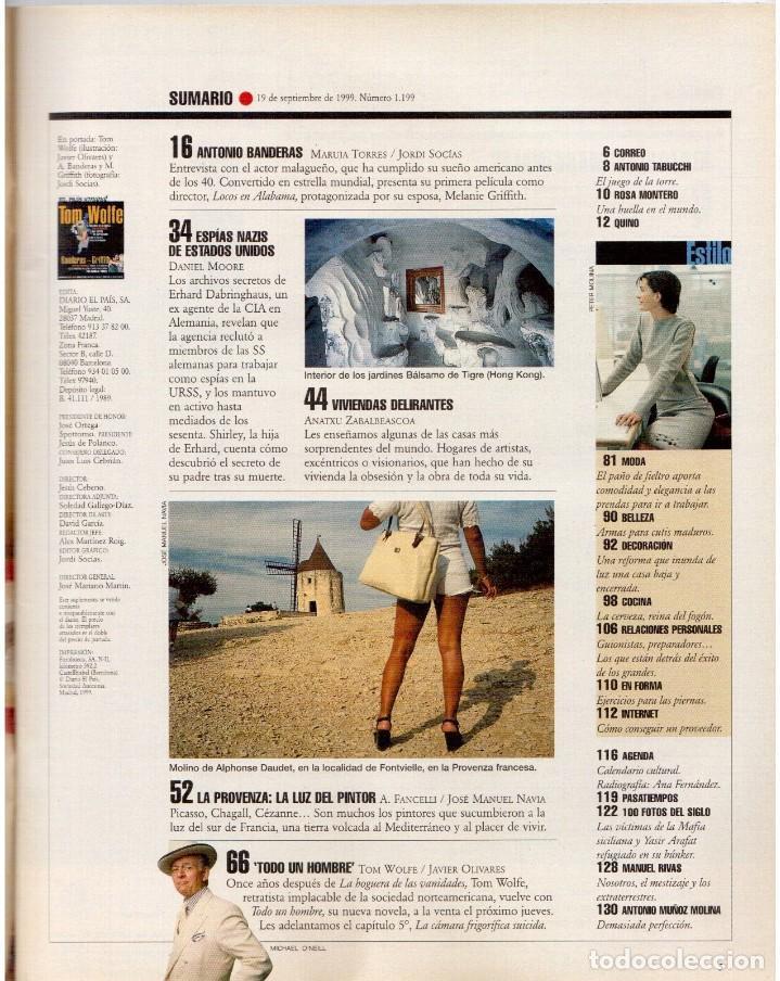 Coleccionismo de Periódico El País: 1999. BANDERAS - GRIFFITH. LA CASA DE SALVADOR DALÍ. ANA FERNÁNDEZ. VER SUMARIO. - Foto 2 - 138722098
