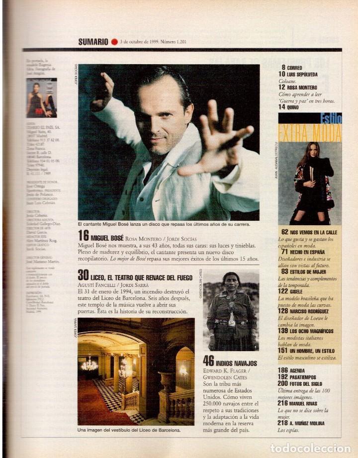 Coleccionismo de Periódico El País: 1999. MIGUEL BOSÉ (9 PÁGS). EUGENIA SILVA. ELENA ANAYA Y LEONOR WATLING. ASSUMPTA SERNA. VER - Foto 2 - 138746322