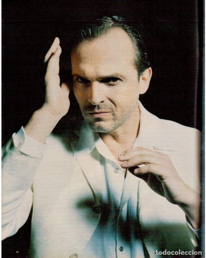 Coleccionismo de Periódico El País: 1999. MIGUEL BOSÉ (9 PÁGS). EUGENIA SILVA. ELENA ANAYA Y LEONOR WATLING. ASSUMPTA SERNA. VER - Foto 4 - 138746322