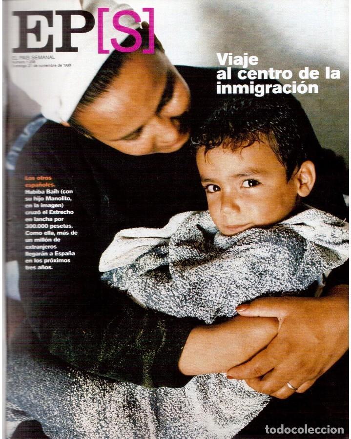 1999. GRACIA QUEREJETA. TARZÁN. MANOLITA CHEN. ERNEST SHACKLETON. VER SUMARIO. (Coleccionismo - Revistas y Periódicos Modernos (a partir de 1.940) - Periódico El Páis)