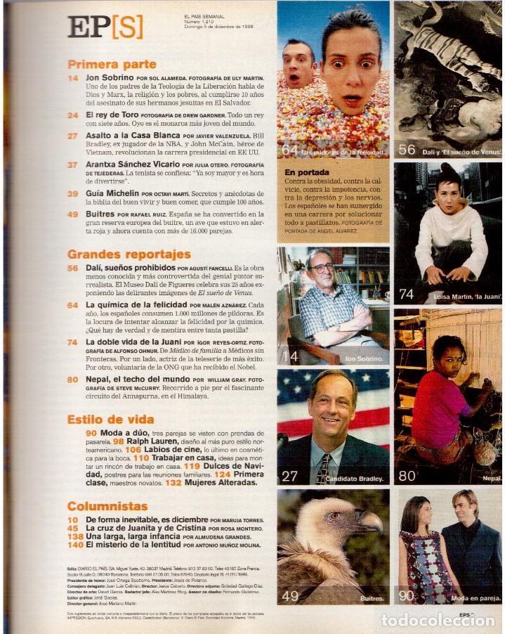 Coleccionismo de Periódico El País: 1999. JON SOBRINO. EL SUEÑO PROHIBIDO DE DALÍ. LA JUANI. VER SUMARIO. - Foto 2 - 138852690