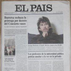 Coleccionismo de Periódico El País: EL PAIS 1 DICIEMBRE 2001 MUERTE GEORGE HARRISON DEATH SPAIN NEWSPAPER BEATLES PERIÓDICO. Lote 140739558