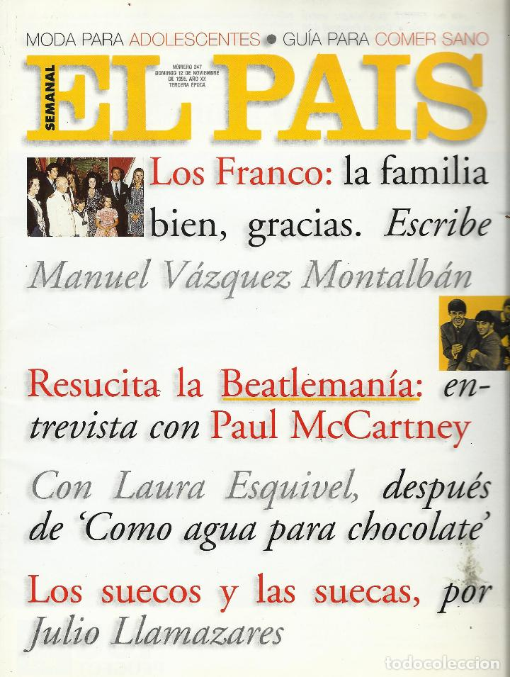 EL PAIS SEMANAL.BEATLES PAUL MCCARTNEY.LENNON.ANTHOLOGY.BEATLEMANIA...REV COMPLETA + 8 REGALOS (Coleccionismo - Revistas y Periódicos Modernos (a partir de 1.940) - Periódico El Páis)