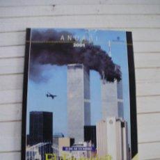 Coleccionismo de Periódico El País: LA VANGUARDIA - ANUARI 2001 - 11 DE SETIEMBRE 2001 - EL DIA MALEÏT. Lote 145507870