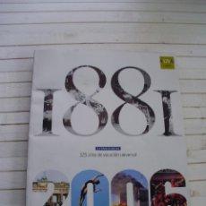 Coleccionismo de Periódico El País: LA VANGUARDIA / ANIVERSARIO 125 AÑOS / PERÍODO 1881-2006. Lote 145508050
