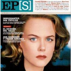 Coleccionismo de Periódico El País: 2001. NICOLE KIDMAN. CHRISTINE SPENGLER. MANOLO GARCÍA. DRAGS. SINATRA Y AVA GARDNER. VER SUMARIO. . Lote 145685374