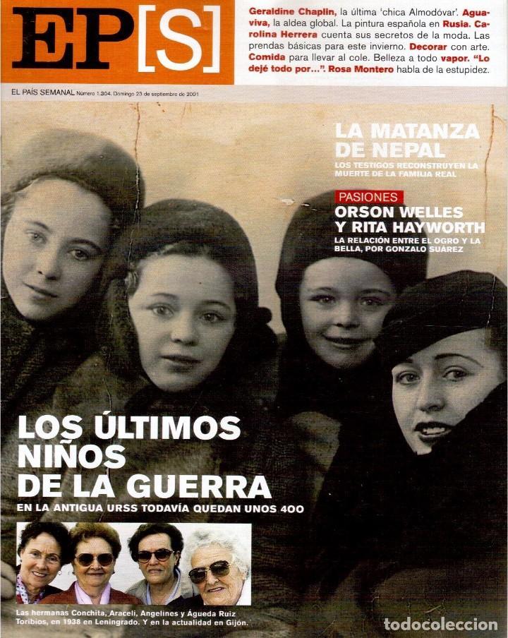2001. GERALDINE CHAPLIN. AGUAVIVA. CAROLINA HERRERA. LA MATANZA DE NEPAL. RITA HAYWORTH Y O. WELLES. (Coleccionismo - Revistas y Periódicos Modernos (a partir de 1.940) - Periódico El Páis)