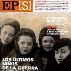 Coleccionismo de Periódico El País: 2001. GERALDINE CHAPLIN. AGUAVIVA. CAROLINA HERRERA. LA MATANZA DE NEPAL. RITA HAYWORTH Y O. WELLES.. Lote 145690058