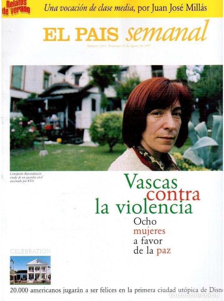 1997. VASCAS CONTRA LA VIOLENCIA. FLEETWOOD MAC. PABLO CARBONELL. RAFAEL REBOLO. VER SUMARIO. (Coleccionismo - Revistas y Periódicos Modernos (a partir de 1.940) - Periódico El Páis)