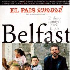 Coleccionismo de Periódico El País: 1997. BELFAST. ÁNGELA MOLINA. GIOVANNI CACCAMO. MÉTALLICA Y MARIANNE FAITHFUL. ANTONIO CANALES.VER. . Lote 145975290