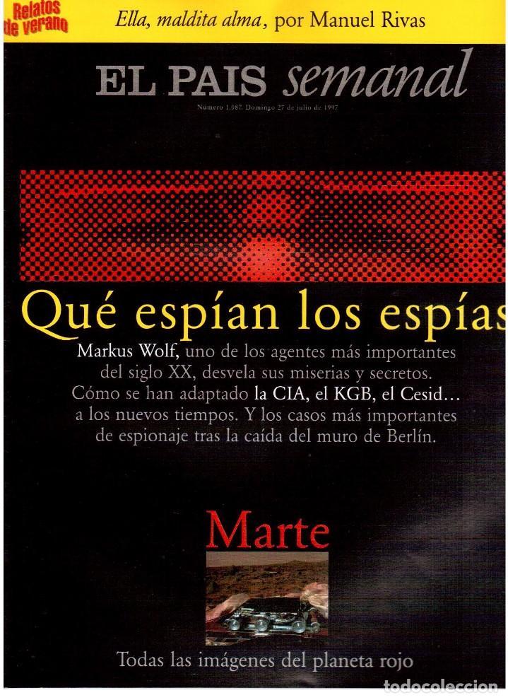 1997. ANA TORROJA DE MECANO. TEENAGE FAN CLUB. CHUS GUTIÉRREZ. MARKUS WOLF. VER SUMARIO. (Coleccionismo - Revistas y Periódicos Modernos (a partir de 1.940) - Periódico El Páis)