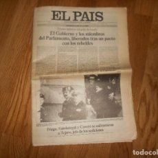 Coleccionismo de Periódico El País: DIARIO EL PAÍS NÚMERO 1.494 DEL MARTES 24 DE FEBRERO DE 1981 EDICIÓN UNA DE LA TARDE RARA POCO HABIT. Lote 146576574