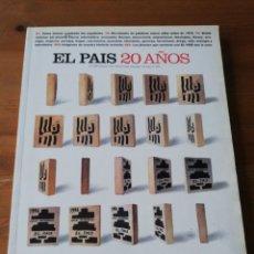 Coleccionismo de Periódico El País: EL PAÍS. 20 AÑOS. NÚMERO EXTRA MAYO DE 1996.. Lote 146864794