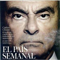 Coleccionismo de Periódico El País: EL PAÍS SEMANAL. Nº 2.201, 2 DICIEMBRE 2018. 90 PP. 'CARLOS GHOSN' 'ROSA MARÍA SARDÁ'. Lote 147881078