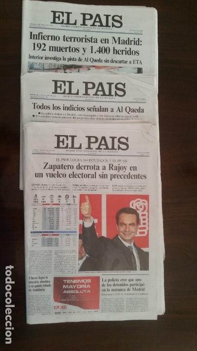 EL PAIS 11 M. DIARIOS DÍAS 12, 14 Y 15 DE MARZO DE 2004 (AL DEL 14, FALTA PRIMERA Y ULTIMA PAGINA) (Coleccionismo - Revistas y Periódicos Modernos (a partir de 1.940) - Periódico El Páis)