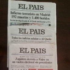 Coleccionismo de Periódico El País: EL PAIS 11 M. DIARIOS DÍAS 12, 14 Y 15 DE MARZO DE 2004 (AL DEL 14, FALTA PRIMERA Y ULTIMA PAGINA). Lote 148622942