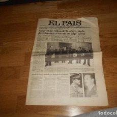 Coleccionismo de Periódico El País: DIARIO EL PAIS. 25 DE FEBRERO 1981 MILANS DEL BOSCH ARMADA DESTITUIDOS FRACASO GOLPE ESTADO TEJERO. Lote 173524632
