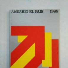 Coleccionismo de Periódico El País: ANUARIO EL PAIS. - 1988. TDKR45. Lote 151975198
