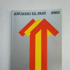 Coleccionismo de Periódico El País: ANUARIO EL PAIS. - 1982. TDKR45. Lote 151975690