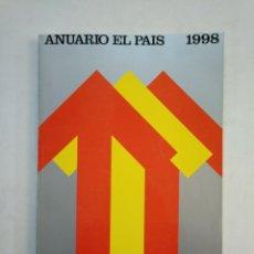 Coleccionismo de Periódico El País: ANUARIO EL PAIS. - 1998. TDKR45. Lote 151975906