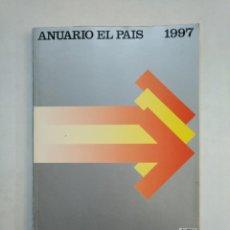 Coleccionismo de Periódico El País: ANUARIO EL PAIS. - 1997. TDKR45. Lote 151975962