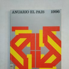 Coleccionismo de Periódico El País: ANUARIO EL PAIS. - 1996. TDKR45. Lote 151976010