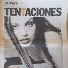 Coleccionismo de Periódico El País: ANGELINA JOLIE - EL PAÍS DE LAS TENTACIONES Nº 328 - 2000. Lote 153242926