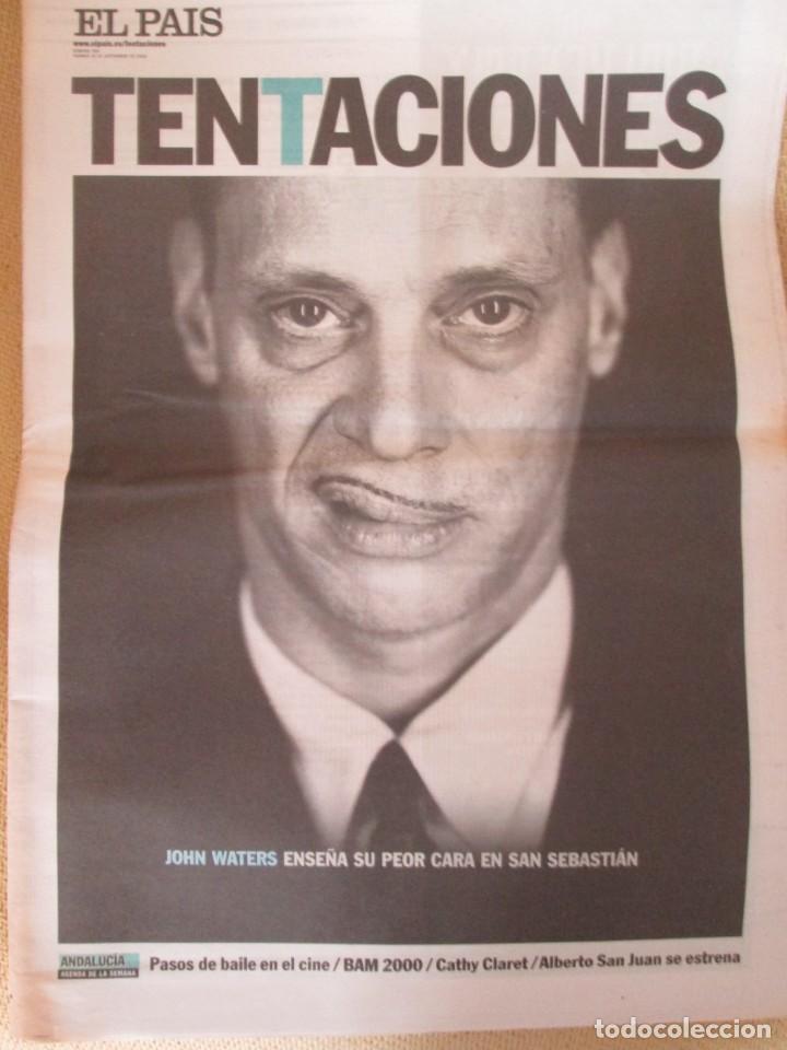 JOHN WATERS - EL PAÍS DE LAS TENTACIONES Nº 360 - 2000 (Coleccionismo - Revistas y Periódicos Modernos (a partir de 1.940) - Periódico El Páis)
