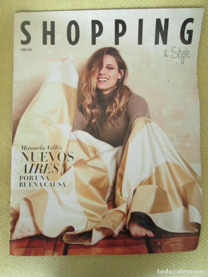 EL PAÍS SHOPPING & STYLE. ENERO 2019. MANUELA VELLES (Coleccionismo - Revistas y Periódicos Modernos (a partir de 1.940) - Periódico El Páis)