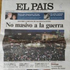 Coleccionismo de Periódico El País: REPORTAJE EL PAÍS 06-02-2003 NO A LA GUERRA. Lote 157934502