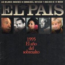 Coleccionismo de Periódico El País: EL PAIS SEMANAL. RESUMEN DEL AÑO 1995. Lote 163526094