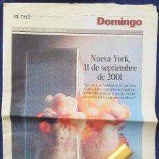 Coleccionismo de Periódico El País: NUEVA YORK, 11 DE SEPTIEMBRE DE 2001. SUPLEMENTO DOMINGO DE EL PAÍS DEL16 SEPTIEMBRE. Lote 166145314