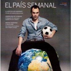 Coleccionismo de Periódico El País: 2011 BIBIANA FERNÁNDEZ.LOLES LEÓN.MORENTE.JOAN MACDONALD.INIESTA.HELENA CHRISTENSEN. VER SUMARIO. Lote 168029024