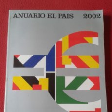Coleccionismo de Periódico El País: REVISTA ANUARIO 2002 PERIÓDICO EL PAIS ESPAÑA 464 PÁGINAS VER FOTOS Y DESCRIPCIÓN. TEMAS VARIOS...... Lote 170429820