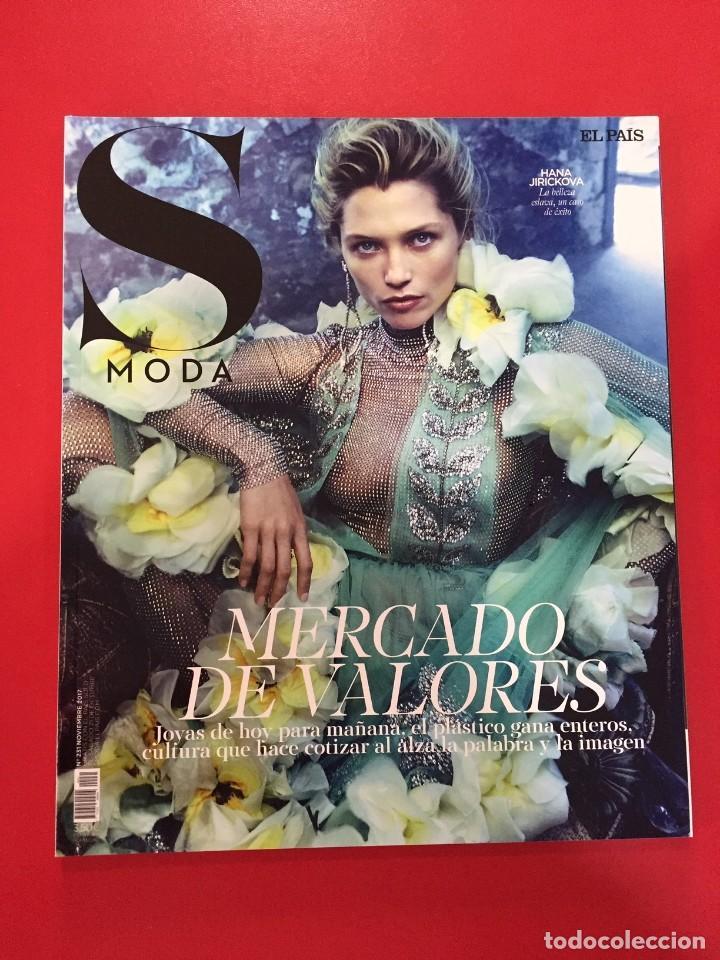 Coleccionismo de Periódico El País: LOTE 002 - 4 REVISTAS MAGAZINE SMODA S MODA - EL PAIS - AÑO 2016 2017 - NUEVAS - Foto 2 - 170974779
