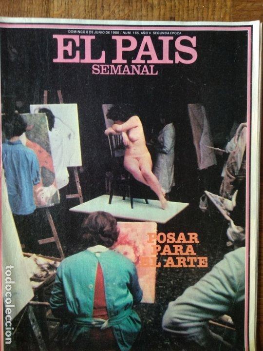 EL PAIS SEMANAL Nº 165 D 1980- ARTE- ARCOS DE LA FRONTERA- JULIO IGLESIAS- LUTE- MOTOS- WILLIAM LYON (Coleccionismo - Revistas y Periódicos Modernos (a partir de 1.940) - Periódico El Páis)