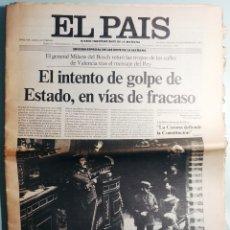Collectionnisme de Journal El País: EL PAÍS. MADRID, MARTES 24 DE FEBRERO DE 1981. EL INTENTO DE GOLPE DE ESTADO, EN VÍAS DE FRACASO.. Lote 176609855