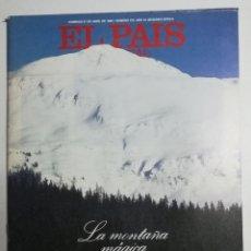 Coleccionismo de Periódico El País: EL PAÍS SEMANAL - NÚMERO 472 - 27 DE ABRIL DE 1986 - LA MONTAÑA MÁGICA. PARAÍSOS RECOBRADOS. Lote 177810689