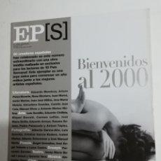 Coleccionismo de Periódico El País: EL PAÍS SEMANAL - NÚMERO 1214 - 2 DE ENERO DE 2000 - BIENVENIDOS AL 2000. Lote 177810929