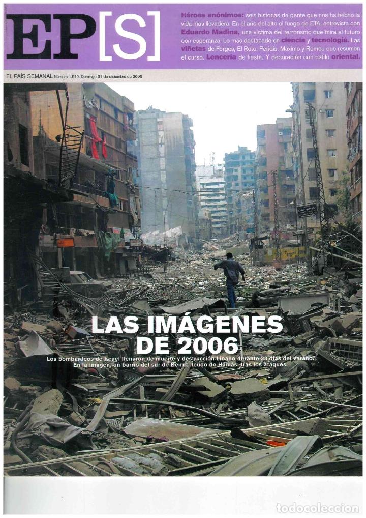 LAS IMAGENES 2006 (Coleccionismo - Revistas y Periódicos Modernos (a partir de 1.940) - Periódico El Páis)
