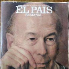 Coleccionismo de Periódico El País: EL PAIS SEMANAL Nº 580 DE 1988- GISCARD D'ESTAING- BALEARES- ZUBEROA- SITO PONS- MAYO DEL 68- FERNAN. Lote 179169088
