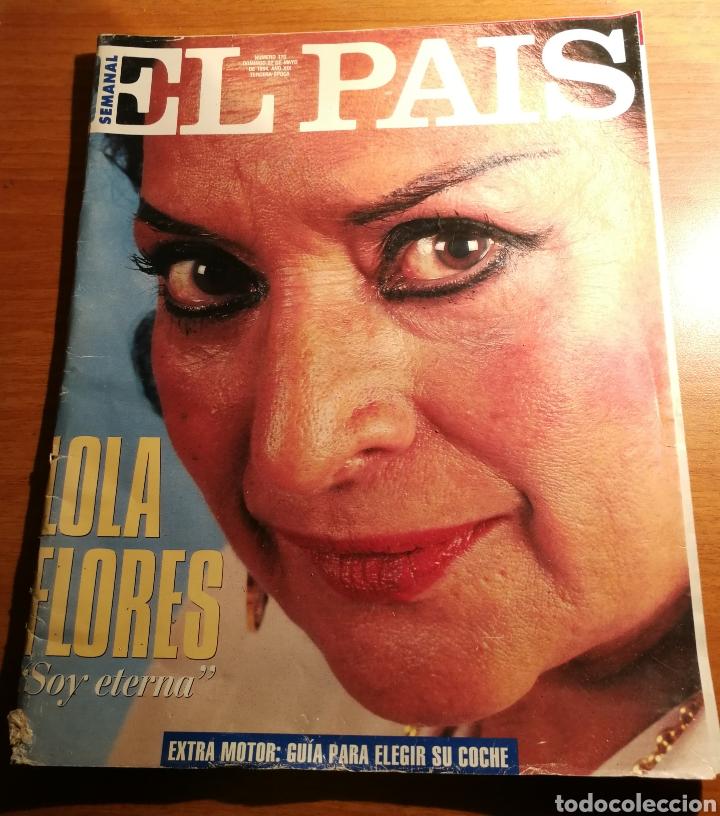 EL PAIS. 170. LOLA FLORES (Coleccionismo - Revistas y Periódicos Modernos (a partir de 1.940) - Periódico El Páis)
